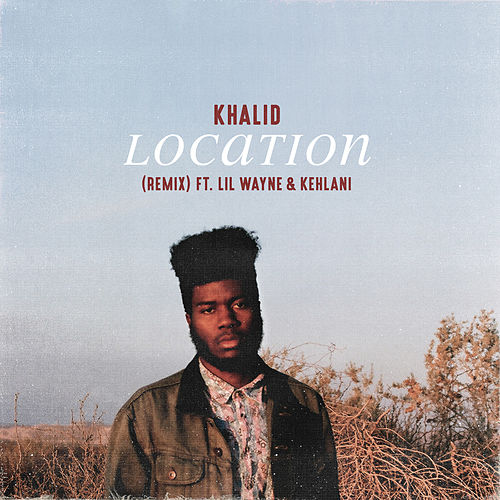 Location (Remix) de Khalid