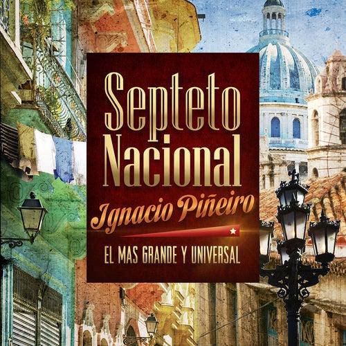 El Más Grande y Universal de Septeto Nacional