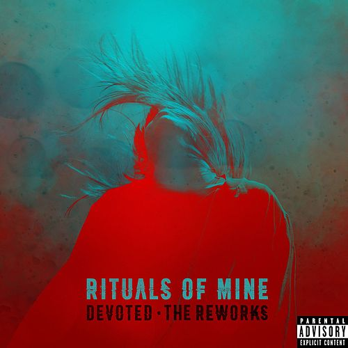 Devoted (The Reworks) by Rituals of Mine