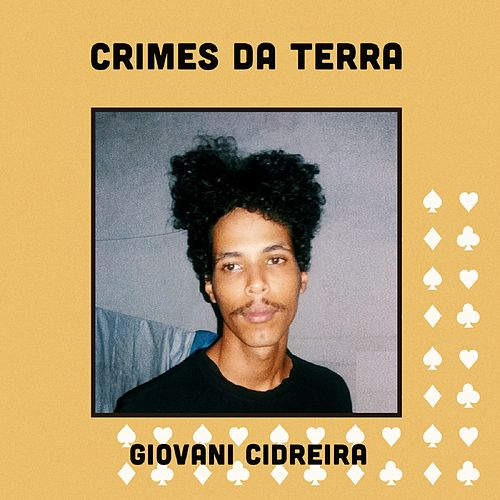 Crimes da Terra by Giovani Cidreira