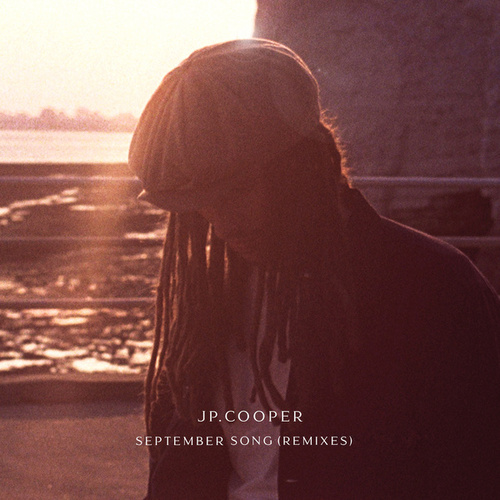 September Song (Remixes) van JP Cooper