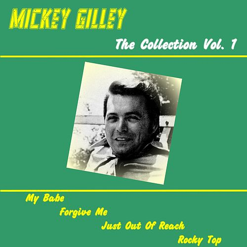 Mickey Gilley Forever, Vol. 1 de Mickey Gilley