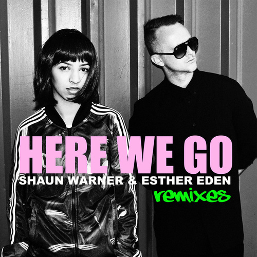 Here We Go (Remixes) by Esther Eden