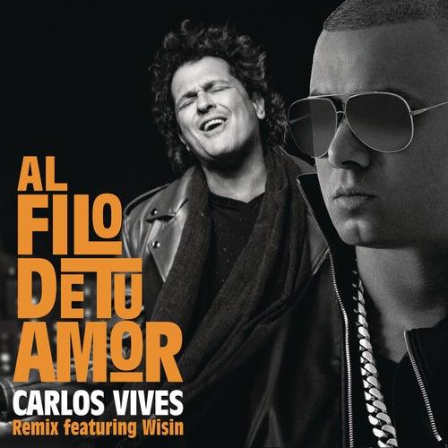 Al Filo de Tu Amor (Remix) von Carlos Vives