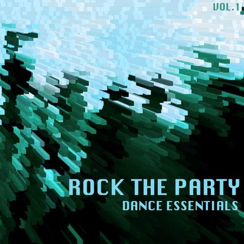 Rock the Party Dance Essentials, Vol. 1 von Various Artists