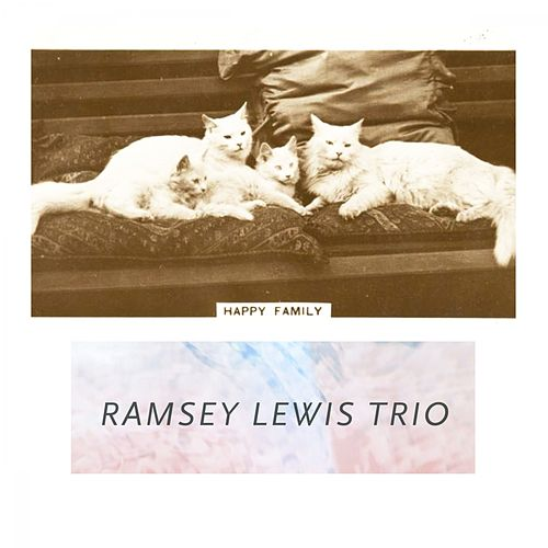 Happy Family by Ramsey Lewis