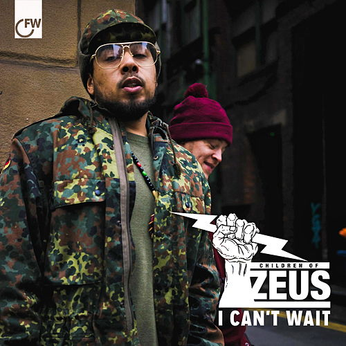 I Can't Wait by Children of Zeus
