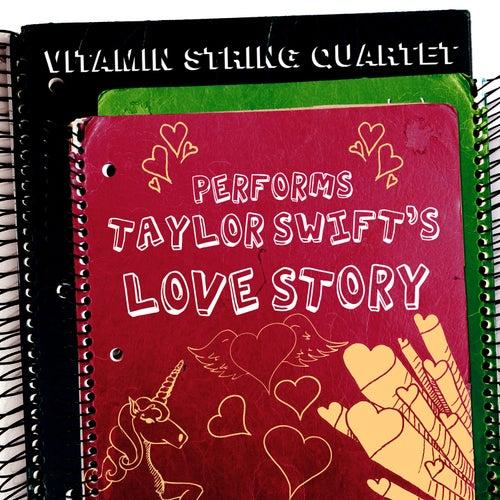 Vitamin String Quartet Performs Taylor Swift's Love Story de Vitamin String Quartet