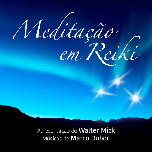 Meditação em Reiki de Marco Duboc