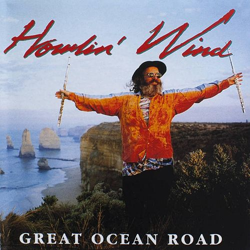 Great Ocean Road, Vol. 1 de Howlin' Wind