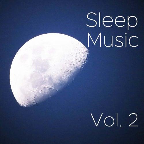 Sleep Music Vol 2 - The Best Relaxing Music for Sleeping (50 New Age Songs) by Sleep Music Lullabies (1)