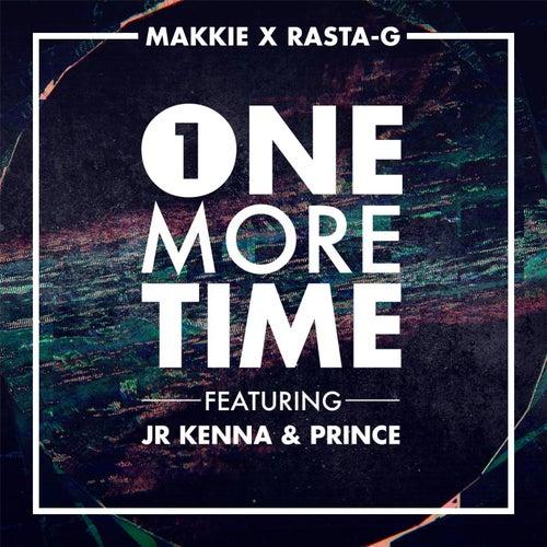 One More Time (feat. Jr Kenna & Prince) de Makkie