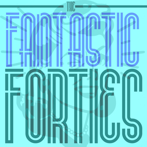 The Fantastic Forties by Various Artists
