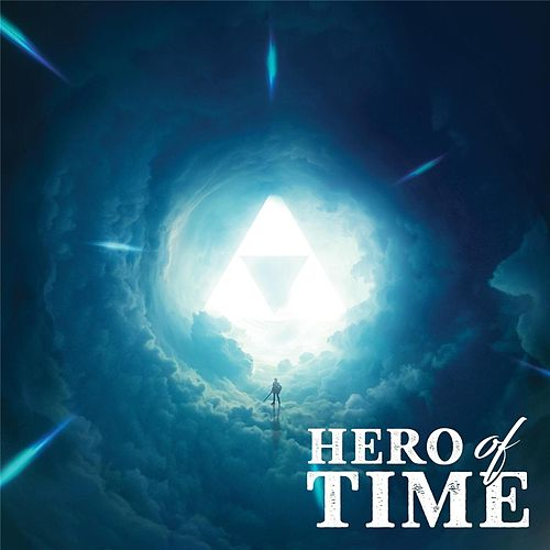 Hero of Time (Music From 'The Legend of Zelda: Ocarina of Time') de Various Artists