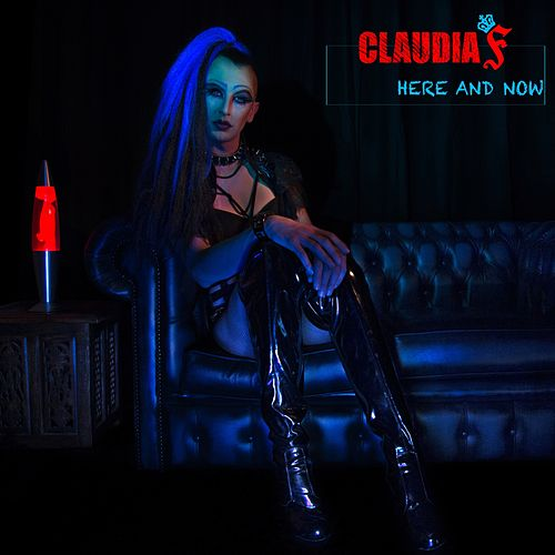 Here and now by Claudia F