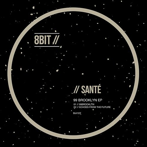 99 Brooklyn EP by Santé