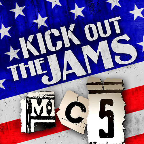 Kick Out the Jams by MC5
