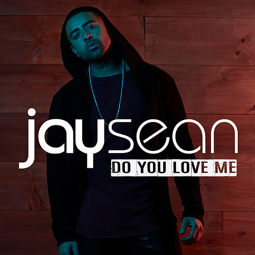 Do You Love Me van Jay Sean