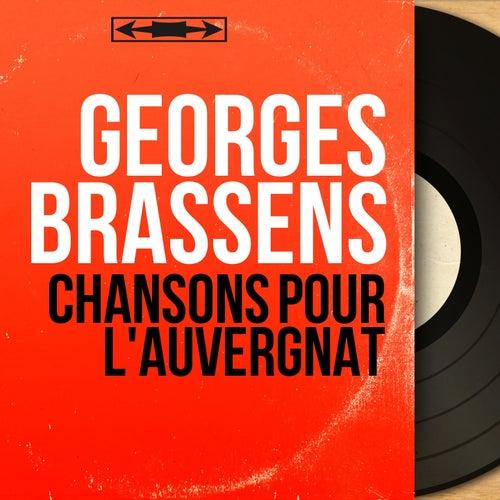 Chansons pour l'auvergnat (Mono version) de Georges Brassens