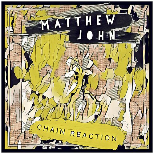 Chain Reaction de Matthew John