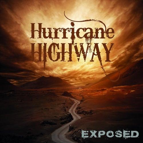 Exposed de Hurricane Highway