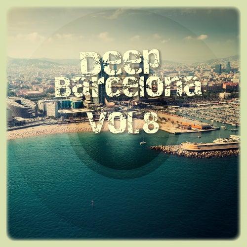 Deep Barcelona, Vol. 8 de Various Artists