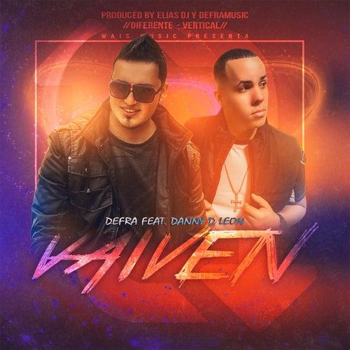 Vaivén (feat. Danny D' Leon) de Defra