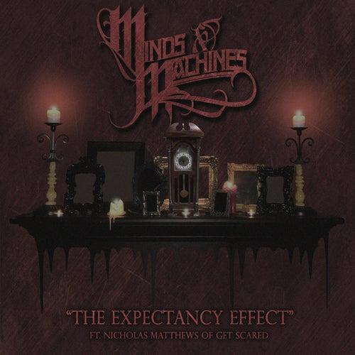 The Expectancy Effect (feat. Nicholas Matthews) von Minds&Machines