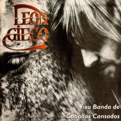La Banda de los Caballos Cansados de Leon Gieco