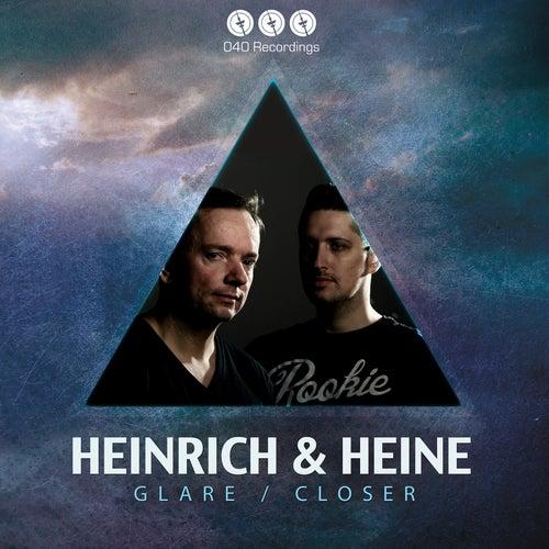 Glare / Closer by Heinrich