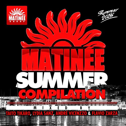 Matinée Summer Compilation 2015 von Various Artists