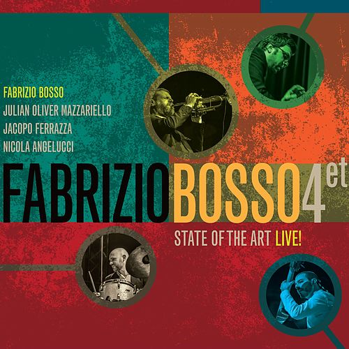 State of The Art - Live! by Fabrizio Bosso Quartet