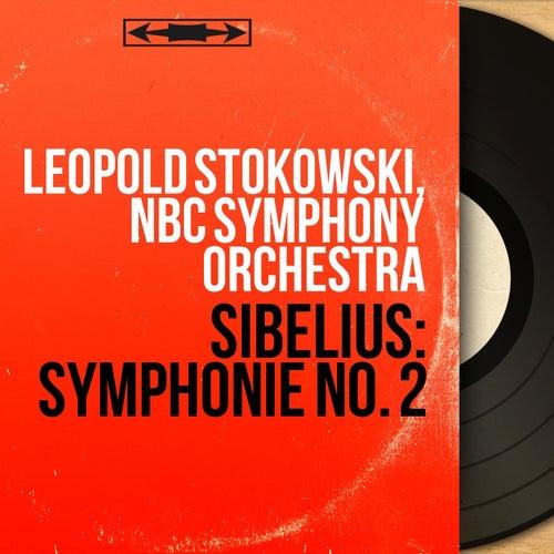 Sibelius: Symphonie No. 2 (Mono Version) von Leopold Stokowski