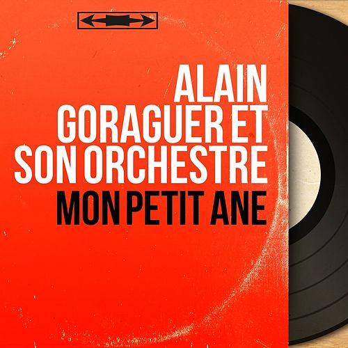Mon petit âne (Mono Version) de Alain Goraguer