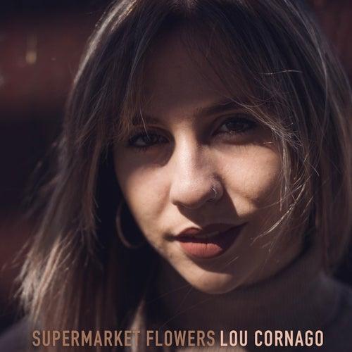 Supermarket Flowers de Lou Cornago
