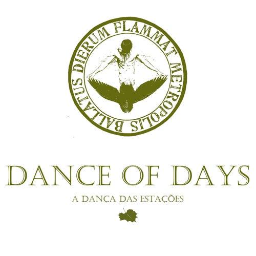 A Dança das Estações de Dance of Days