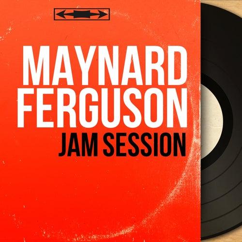 Jam Session (Mono Version) von Maynard Ferguson