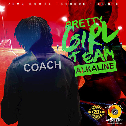 Pretty Girl Team by Alkaline