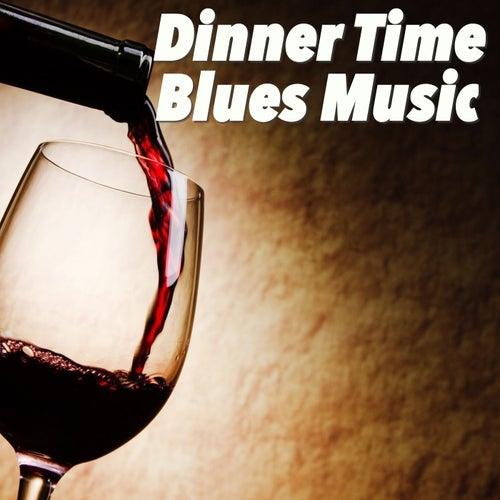 Dinner Time Blues Music de Various Artists