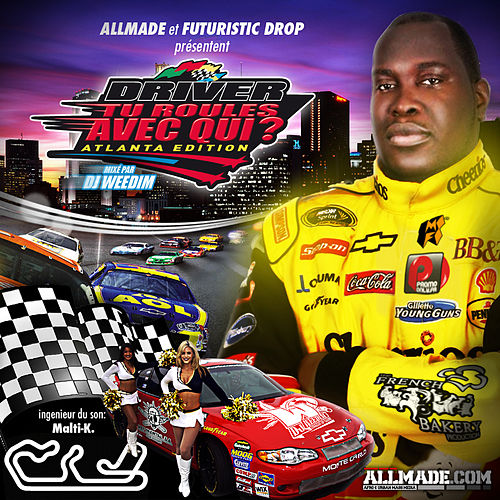 Tu Roules Avec Qui? (Atlanta Edition) (mixed by DJ Weedim) de Driver
