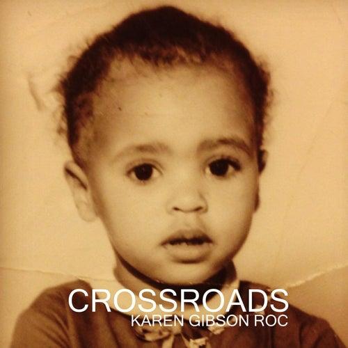 Crossroads by Karen Gibson Roc