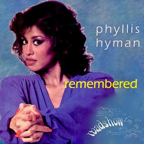 Remembered de Phyllis Hyman