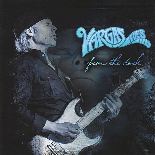 From the Dark de Vargas Blues Band