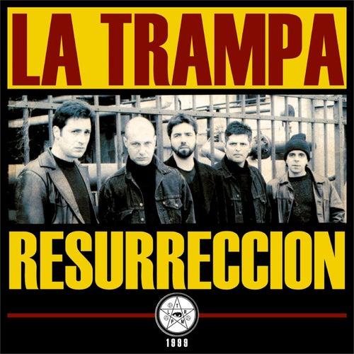 Resurrección de La Trampa