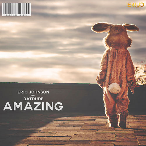 Amazing by Eriq Johnson
