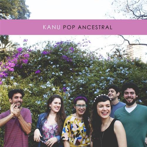 Pop Ancestral di Kanu