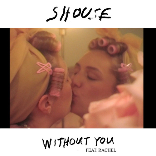 Without You von Shouse