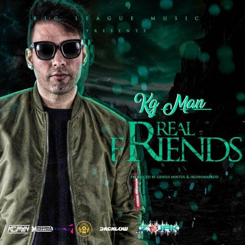 Real Friends - Single by Kg Man