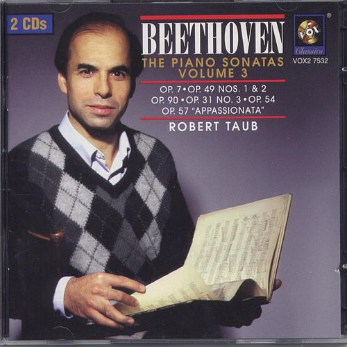 Beethoven: The Piano Sonatas Volume Iii de Robert Taub