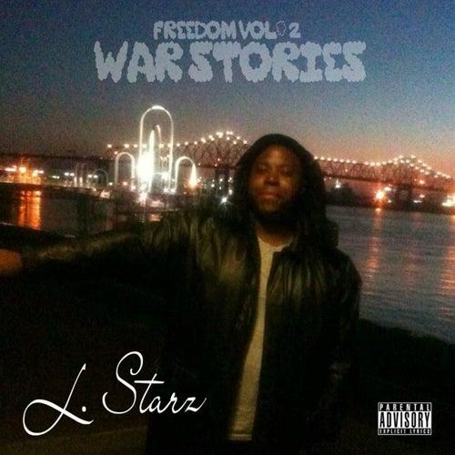 Freedom, Vol. 2: War Stories von L. Starz